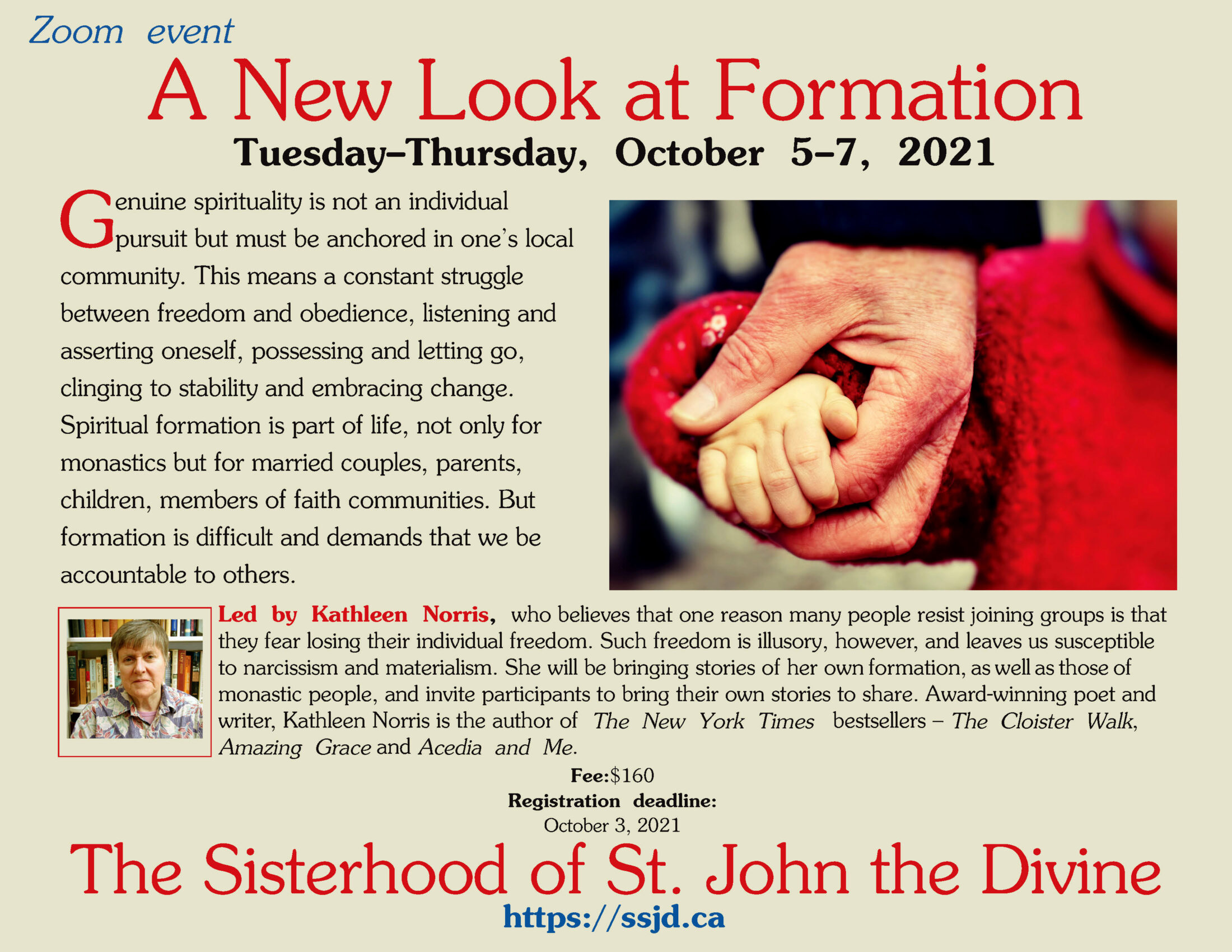New Look at Formation: A Retreat with Kathleen Norris.